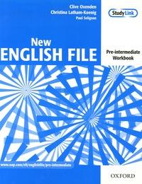 Clive Oxenden et Christina Latham-Koenig - New English file - Pre-intermediate Workbook.