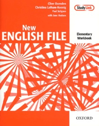 Clive Oxenden et Christina Latham-Koenig - New English File - Elementary Workbook without key booklet. 1 Cédérom