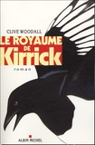Clive Woodall - Le royaume de Kirrick.