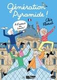 Clo'é Floirat - Génération Pyramide ! - A l'assaut du Louvre !.