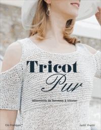 Clo Franquet - Tricot pur - Vêtements de femme à tricoter.