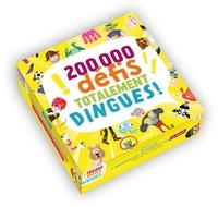 Clobulle et Rémy Tornior - 200 000 défis totalement dingues !.