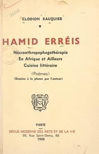 Clodion Bauquier - Hamid erréis - Nécranthropophagothérapie. En Afrique et ailleurs. Cuisine littéraire.