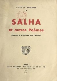 Clodion Bauquier - Salha et autres poèmes.