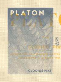 Clodius Piat - Platon.