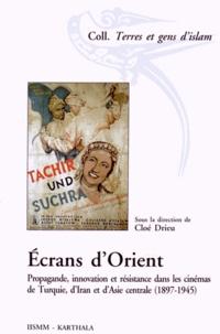 Ecrans dOrient - Propagande, innovation et résistance dans les cinémas de Turquie, dIran et dAsie centrale (1897-1945).pdf