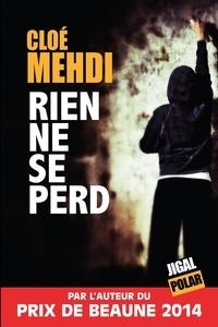 Cloé Mehdi - Rien ne se perd.