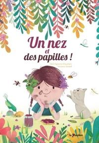 Cloé Vigneron-Doumec et Vinciane Schleef - Un nez et des papilles !.