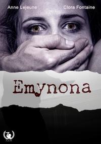 Clora Fontaine et Anne Lejeune - Emynona - Thriller.