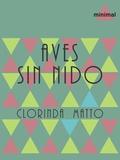 Clorinda Matto - Aves sin nido.