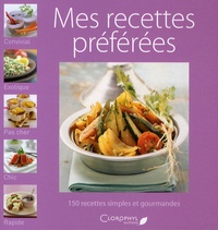 Clorophyl éditions - Mes recettes préférées.