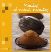 Clorophyl éditions - Moules et mini-moules.