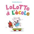 Clothilde Delacroix - Lolotte à l'école.