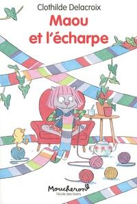 Clothilde Delacroix - Maou et l'écharpe.