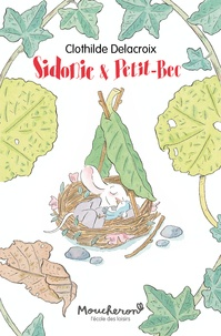 Clothilde Delacroix - Sidonie & Petit-Bec.