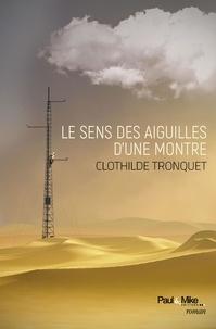 Clothilde Tronquet - Le sens des aiguilles d'une montre.