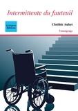 Clotilde Aubet - Intermittente du fauteuil.