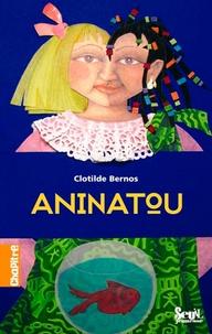 Clotilde Bernos - Aninatou.