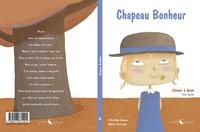 Clotilde Bernos et Sabine Cazassus - Chapeau Bonheur.