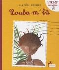 Clotilde Bernos - Loula m'bâ. 1 CD audio