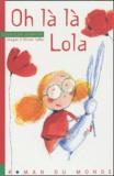 Clotilde Bernos - Oh là là Lola.