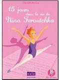 Clotilde Bernos - Pas de deux Tome 1 : 15 jours dans la vie de Nina Feroutchka.