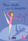 Clotilde Bernos - Pas de deux Tome 2 : Une étoile dans la tempête.