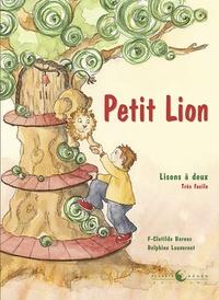 Clotilde Bernos et Delphine Lauvernet - Petit Lion.