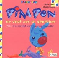 Clotilde Bernos et Alain Sirvent - Pimpon ne veut pas se dépêcher.