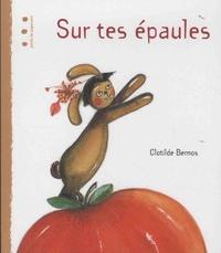 Clotilde Bernos - Sur tes épaules.