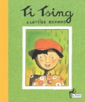 Clotilde Bernos - Ti Tsing. - Avec CD audio.