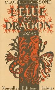 Clotilde Bersone - L'élue du dragon.