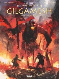 Clotilde Bruneau et Didier Poli - Gilgamesh Tome 2 : La fureur d'Ishtar.