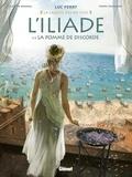 Clotilde Bruneau et Pierre Taranzano - L'Iliade Tome 1 : La pomme de discorde.