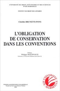 Clotilde Brunetti-Pons - L'obligation de conservation dans les conventions.