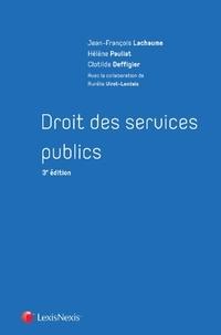 Clotilde Deffigier et Jean-François Lachaume - Droit des services publics.