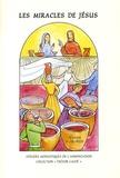 Clotilde Devillers - Les miracles de Jésus.