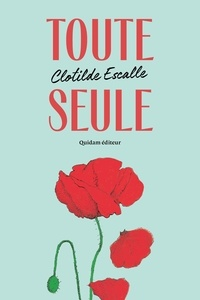 Clotilde Escalle - Toute seule.