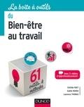 Clotilde Huet et Gaëlle Rohou - La boîte à outils du Bien-être au travail - 61 outils et méthodes.
