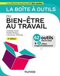 Clotilde Huet et Gaëlle Rohou - La boîte à outils du bien-être au travail.