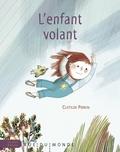 Clotilde Perrin - L'enfant volant.
