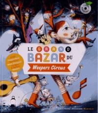Clotilde Perrin - Le grand bazar du Weepers Circus. 1 CD audio