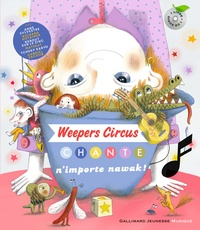 Clotilde Perrin - Weepers Circus chante n'importe nawak !. 1 CD audio
