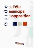 Clotilde Ripoull et Christian Bigaut - Guide de l'élu municipal d'opposition.
