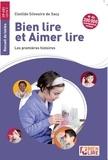 Clotilde Silvestre de Sacy - Bien lire et aimer lire - Les premières histoires.