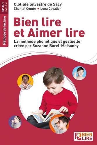 Bien lire et aimer lire. La méthode phonétique et gestuelle créée par Suzanne Borel-Maisonny  Edition 2020