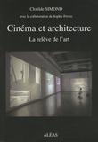 Clotilde Simond - Cinéma et architecture - La relève de l'art.