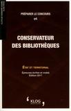Clotilde Vaissaire-Agard et Alain Patez - Préparer le concours de conservateur des bibliothèques - Etat et territorial.