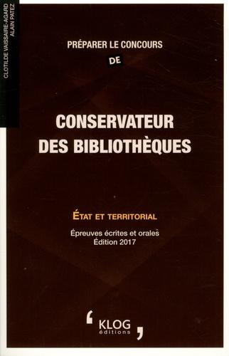 Preparer Le Concours De Conservateur Des De Clotilde Vaissaire Agard Grand Format Livre Decitre