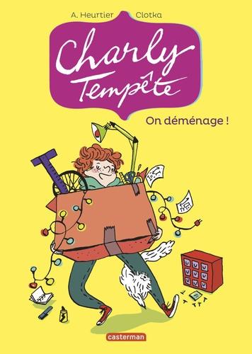 Charly Tempête Tome 1 On déménage !